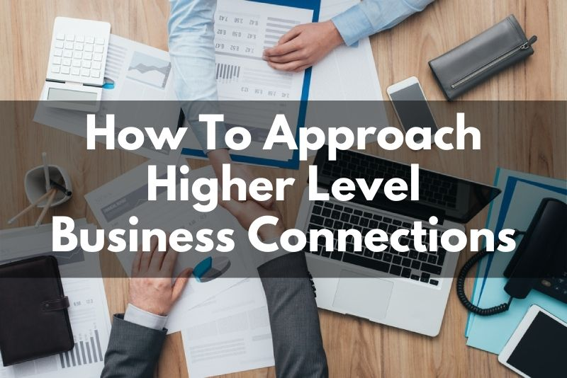 How To Approach Bigger Business Players In Harris County or Your Niche